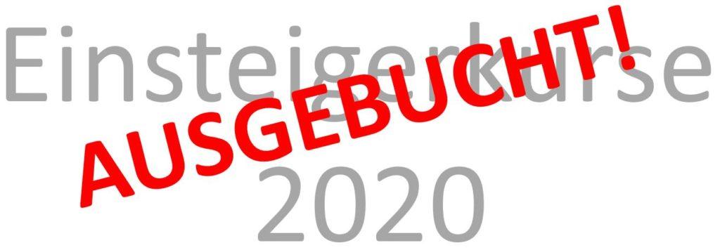 Einsteigerkurse 2020: ausgebucht